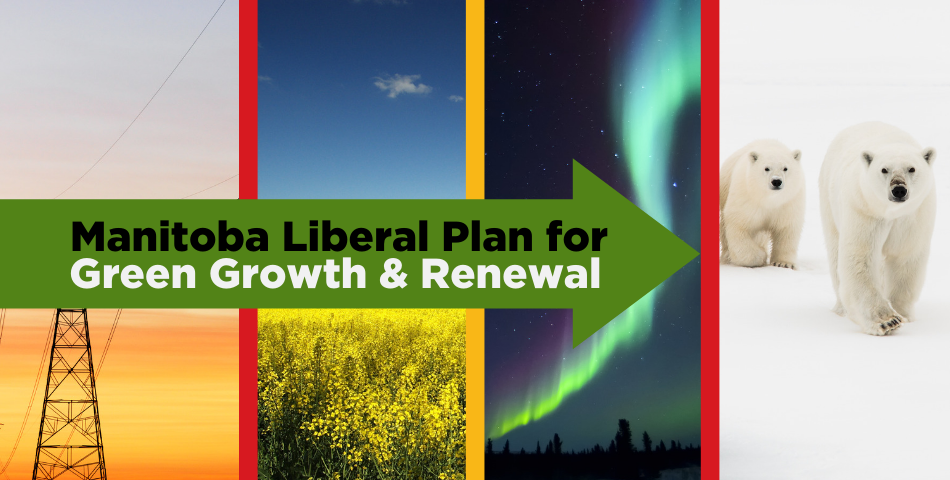 Manitoba Liberals Green Plan
